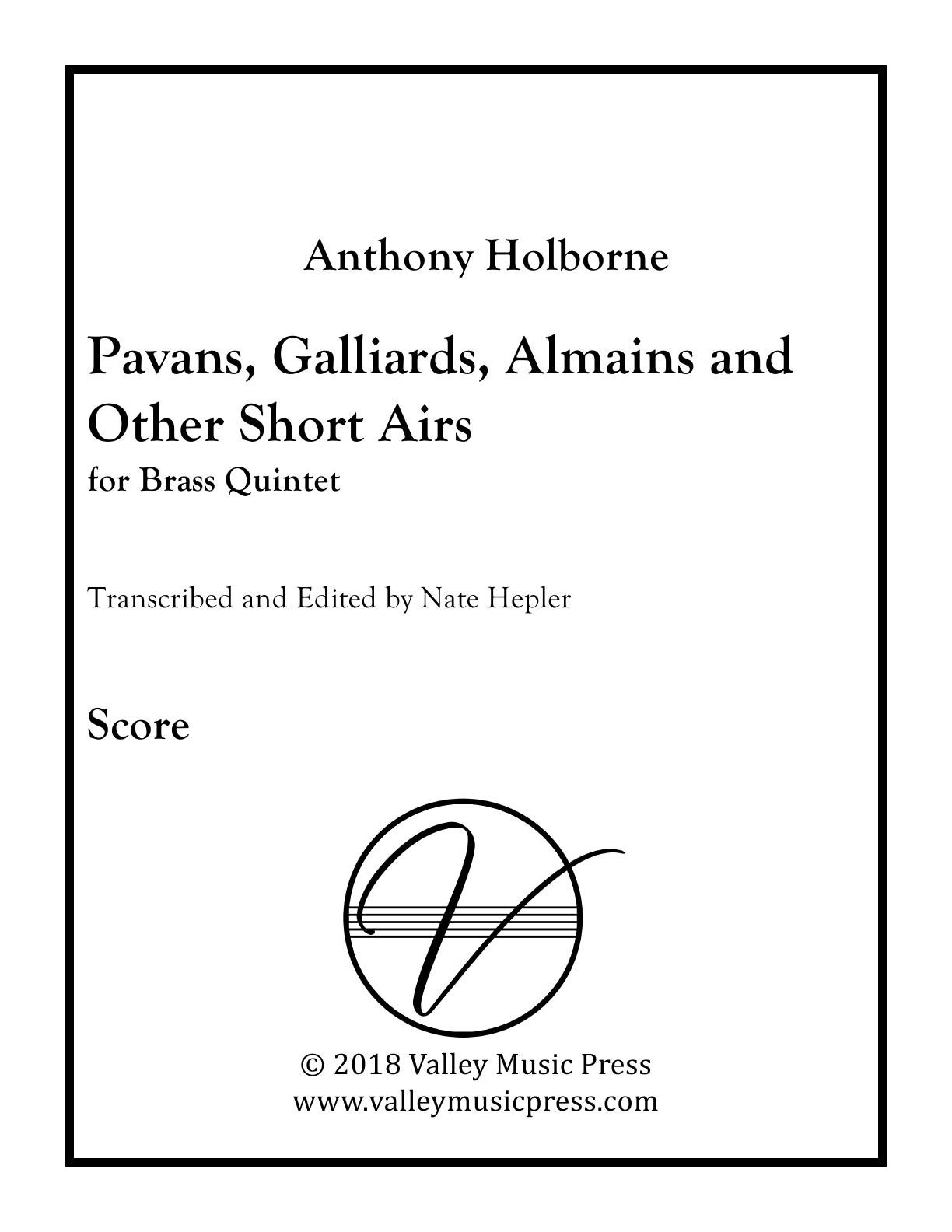 Holborne - Pavans, Galliards, Almains and Short Airs (All) (BQ)