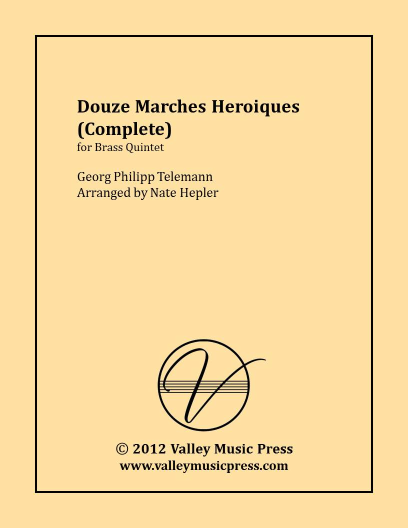 Telemann - Twelve Heroic Marches (All) (Brass Quintet)