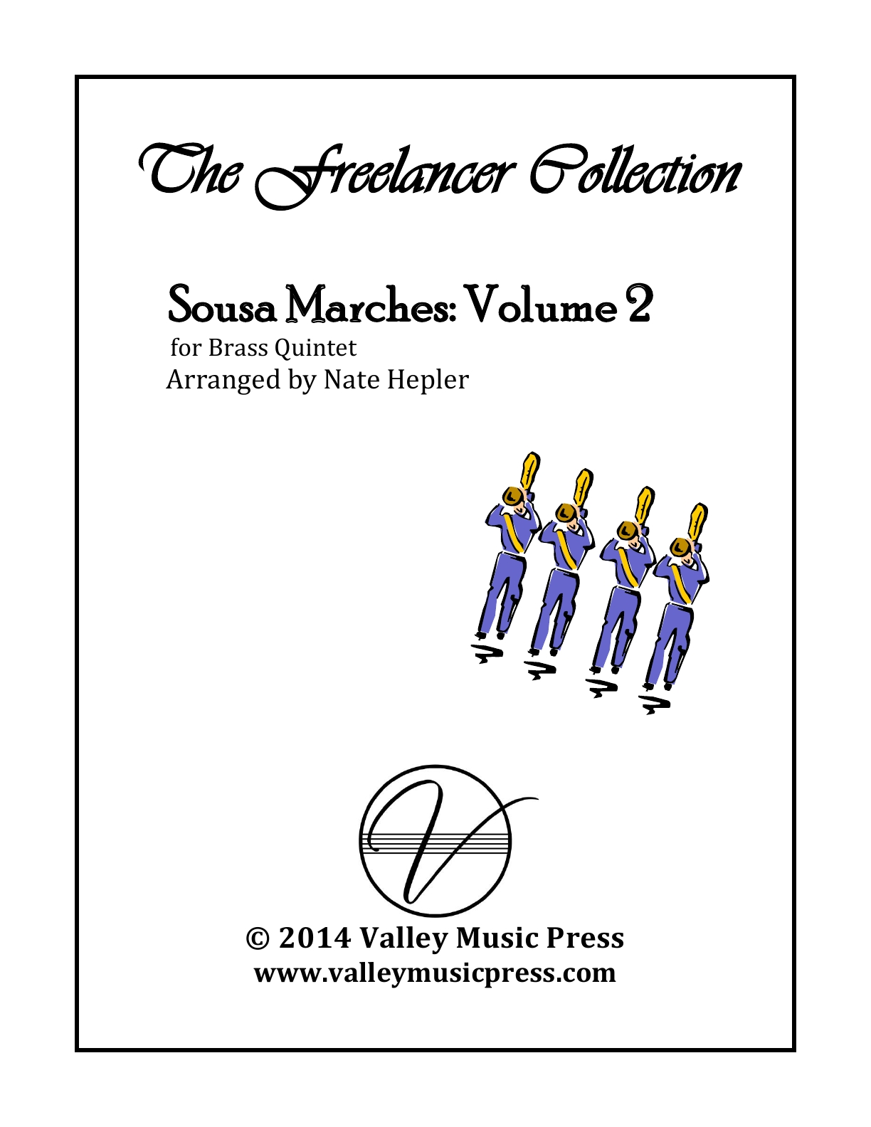 Sousa The Freelancer Collection Marches Volume 2 (Brass Quintet)